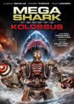 Méga-Shark vs Kolossus