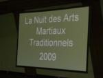 [CR] Nuit des Arts Martiaux Traditionnels 2009 - 14 novembre 2009