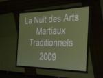 [CR] Nuit des Arts Martiaux Traditionnels 2009 - 14 novembre 2009